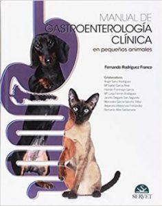Manual de gastroenterología clínica en pequeños animales