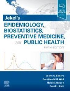 Jekel's Epidemiology Biostatistics Preventive Medicine and Public Health, 5th Edition