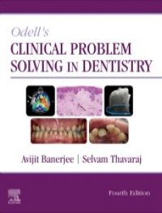 Odell's Clinical Problem Solving in Dentistry, 4th Edition