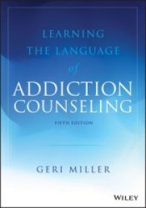 Learning the Language of Addiction Counseling, 5th Edition